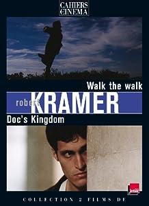 Walk the walk & Doc's Kingdom