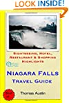 Niagara Falls Travel Guide: Sightseei...