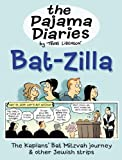 The Pajama Diaries: Bat-Zilla