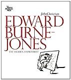 Edward Burne-Jones: The Hidden Humorist (0714126756) by Christian, John