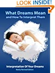 Dreams (What Dreams Mean And How To I...