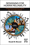 img - for Designing for Human Reliability: Human Factors Engineering in the Oil, Gas, and Process Industries book / textbook / text book