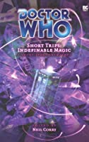 Indefinable Magic (Doctor Who: Short Trips)