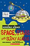 Horrible Science: Space, Stars and Sl...