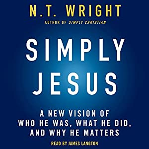 Simply Jesus Audiobook