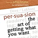 Persuasion Audiobook by Dave Lakhani Narrated by Dave Lakhani