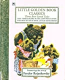 Three Best-Loved Tales: The Three Bears; The Cow Went Over the Mountain; Hop, Little Kangaroo (Little Golden Book)