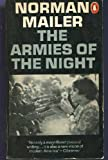 The Armies Of the Night (0140029699) by Norman Mailer