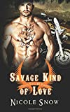 Savage Kind of Love: Prairie Devils MC Romance (Outlaw Love) by  Nicole Snow in stock, buy online here