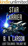 Star Carrier (Lost Colonies Trilogy B...