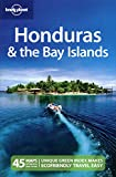 Lonely Planet Honduras & The Bay Islands (country Trav...