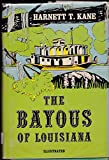 img - for The Bayous of Louisiana book / textbook / text book