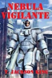 img - for Nebula Vigilante (Vigilante Series 2) book / textbook / text book
