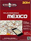 Por las Carreteras de Mexico 2014 (Spanish Edition)