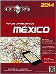 Por las Carreteras de Mexico 2014 (Sp...