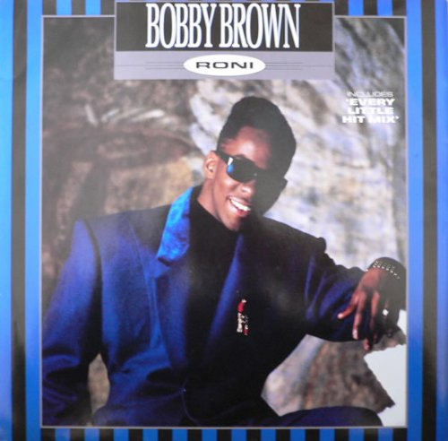 Bobby Brown - Roni 12