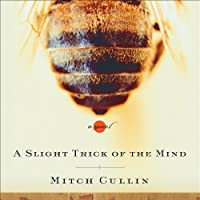 A Slight Trick of the Mind (       UNABRIDGED) by Mitch Cullin Narrated by Simon Jones