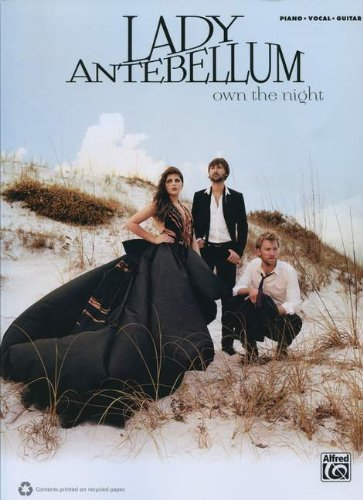 Lady Antebellum - Own The Night Piano/Vocal/Guitar Book