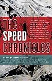 Image of The Speed Chronicles (Akashic Drug Chronicles)
