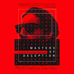 Masters of Deception: The Gang That Ruled Cyberspace | [Michelle Slatalla, Joshua Quittner]