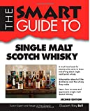 Elizabeth Bell Smart Guide To Single Malt Scotch Whisky - Second Edition (Smart Guides)
