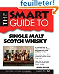 Smart Guide To Single Malt Scotch Whi...