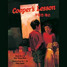 Cooper's Lesson (Korean) (       UNABRIDGED) by Sun Yung Shin Narrated by Sung Yoo Kim, Susan Hyon