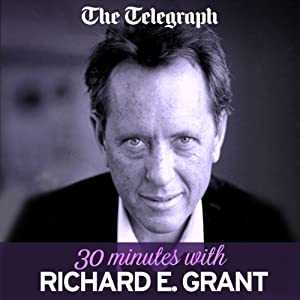 The Telegraph: 30 Minutes With Richard E. Grant Speech