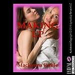 Making Up | Mackynna Ruble