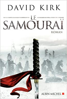 Le samouraï - David Kirk