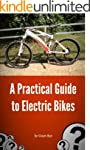 A Practical Guide to Electric Bikes (...