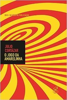 Jogo da Amarelinha (Ed. Comemorativa 50 Anos) (Em Portugues do Brasil