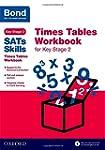 Bond SATs Skills: Times Tables Workbo...