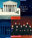 The U.S. Supreme Court (Cornerstones of Freedom: Second) (0531208427) by Elish, Dan