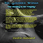 The Wounded Woman:
