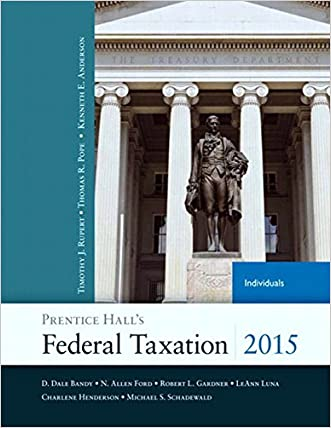 Prentice Hall's Federal Taxation 2015 Individuals (28th Edition) (Prentice Hall's Federal Taxation Individuals)