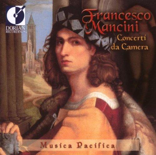 Musica Da Camera : Sonates Nos. 6, 10, 14, 17, 19 & 20 Ens. Musica Pacifica + Durante & Scarlatti