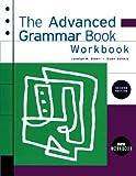 img - for The Advanced Grammar Workbook book / textbook / text book