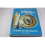 La faïence de Quimper : le guide du collectionneur