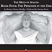 The Prisoner in the Oak: The Mists of Avalon, Book Four | Marion Zimmer Bradley