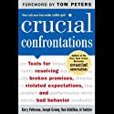 Crucial Confrontations (       UNABRIDGED) by Kerry Patterson, Joseph Grenny, Ron McMillan, Al Switzler Narrated by Barrett Whitener