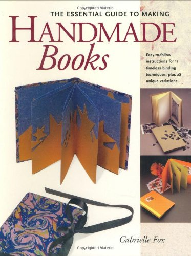 The Essential Guide to Making Handmade Books (Making Handmade Books compare prices)