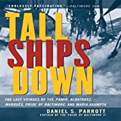 Tall Ships Down | [Daniel S. Parrott]
