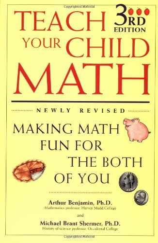 Teach Your Child Math : Making Math Fun for the Both of You PDF