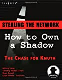 Stealing the Network: How to Own a Shadow