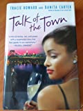 img - for Talk of the Town: A Novel book / textbook / text book