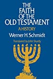 img - for The Faith of the Old Testament: A History book / textbook / text book