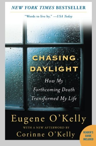 chasing-daylight-how-my-forthcoming-death-transformed-my-life