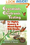 Essentials of Electronic Testing for...