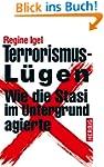 Terrorismus-L�gen: Wie die Stasi im U...
